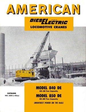 American Ohio Locomotive Crane -- American 840 & 850-DE